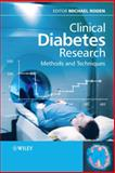 Clinical Diabetes Research : Methods and Techniques, , 0470017287