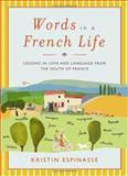 Words in a French Life, Kristin Espinasse, 0743287282