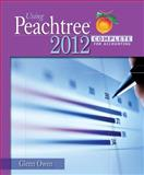 Using Peachtree Complete 2012 for Accounting, Owen, Glenn, 1133627285