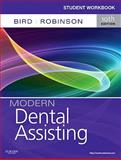 Student Workbook for Modern Dental Assisting, Bird, Doni L. and Robinson, Debbie S., 143772728X