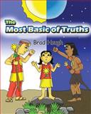 The Most Basic of Truths, Brad Hough, 1495457281