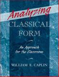 Analyzing Classical Form : An Approach for the Classroom, Caplin, William E., 0199987297