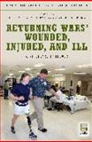 Returning Wars' Wounded, Injured, and Ill 1st Edition
