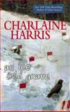 An Ice Cold Grave, Charlaine Harris, 0425217299