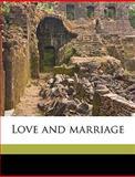 Love and Marriage, Ellen Karolina Sofia Key, 1149457295