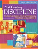 21st Century Discipline : Teaching Students Responsibility and Self-Management, Third Edition, Bluestein, Jane, 1412937299