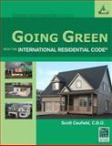 Going Green with the International Residential Code, Caufield, Scott, 1435497295