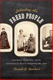 Schooling the Freed People, Ronald Butchart, 1469607298