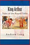 King Arthur, Andrew Lang, 1500357294