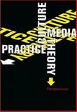 Culture, Media, Theory, Practice : Perspectives, , 8773077291