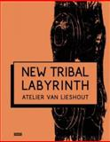 New Tribal Labyrinth, Dominic van den Boogerd and Tom Morton, 949172729X