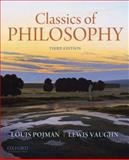 Classics of Philosophy, Pojman, Louis and Vaughn, Lewis, 0199737290