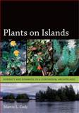 Plants on Islands : Diversity and Dynamics on a Continental Archipelago, Cody, Martin L., 0520247299