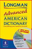 Longman Advanced American Dictionary, Longman Publishing Staff, 0582317290