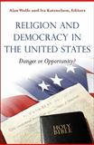 Religion and Democracy in the United States 9780691147291