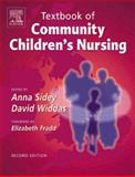 Textbook of Community Children's Nursing, Sidey, Anna, 0702027294