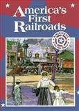 America's First Railroads, Tim McNeese, 0896867293