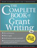 The Complete Book of Grant Writing, Nancy Smith and E. Gabriel Works, 1402267290