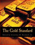 The Gold Standard (Large Print Edition), Llewellyn Rockwell, 1499537298
