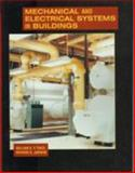 Mechanical and Electrical Systems in Buildings, Tao, William K. and Janis, Richard R., 0130867292