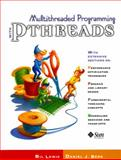 Multithreaded Programming with PThreads, Lewis, Bil and Berg, Daniel J., 0136807291