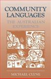 Community Languages : The Australian Experience, Clyne, Michael George, 0521397294