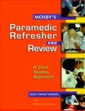 Paramedic Refresher Course : A Case-Based Approach, Dalton, Alice, 0815117299