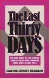 The Last 30 Days, Joachim Schultz-Naumann, 0819177296