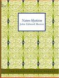 Nature Mysticism, John Edward Mercer, 1426497296