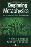 Beginning Metaphysics : An Introductory Text with Readings, , 1557867291
