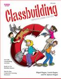 Classbuilding : Cooperative Learning Activities, Kagan and Robertson, 187909729X