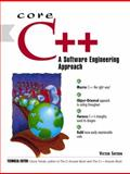 Core C++ : A Software Engineering Approach, Shtern, Victor, 0130857297