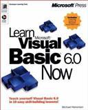 Learn Microsoft Visual Basic 6.0 Now, Halvorson, Michael, 073560729X