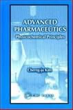 Advanced Pharmaceutics : Physicochemical Principles, Kim, Cherng-Ju, 0849317290