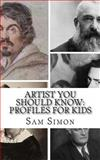 Artist You Should Know, Sam Simon and KidLit-O, 1494257297