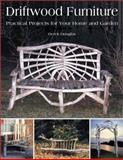 Driftwood Furniture, Derek Douglas, 1552977293