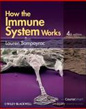 How the Immune System Works, Sompayrac, Lauren M., 0470657294