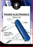 Newnes Power Electronics Ultimate CD, Maniktala, Sanjaya and Mack, Raymond A., 0750687290
