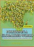 Politics in A Globalized World : A Problem-Based Introduction to Politics and Political Science, Goergen, Christian, 075754729X
