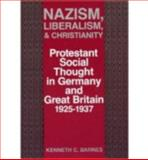 Nazism, Liberalism, and Christianity 9780813117294