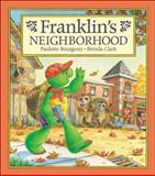 Franklin's Neighborhood, Paulette Bourgeois, 1550747290