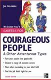 Careers for Courageous People and Other Adventurous Types, Jan Goldberg, 0071437290