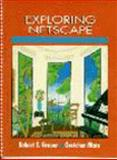 Exploring Netscape, Grauer, Robert T. and Marx, Gretchen, 013595729X