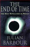 The End of Time, Julian B. Barbour, 0195117298