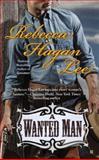 A Wanted Man, Rebecca Hagan Lee, 0425267296