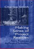 Making Sense of Project Realities 9780566087295