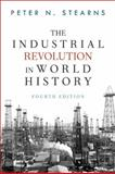 The Industrial Revolution in World History 4th Edition