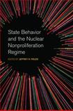 State Behavior and the Nuclear Nonproliferation Regime, , 0820347299