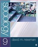 Sociology : Exploring the Architecture of Everyday Life, Newman, David M., 1412987296