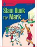 Foundation Readers Level 3. 1 Slam Dunk for Mark Set Of 25, Waring, Rob and Jamall, Maurice, 1424007291